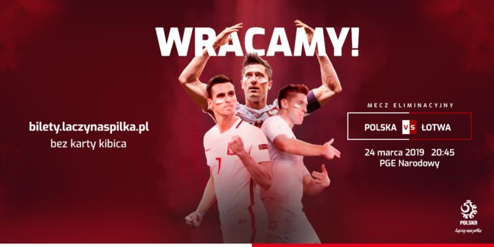 Bilety na mecz reprezentacji z Łotwą dostępne bez Karty Kibica!