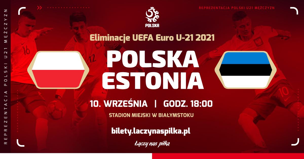 Mecz Polska- Estonia U-21